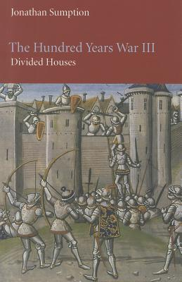 The Hundred Years War By Sumption, Jonathan